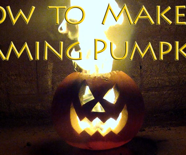 How to Make a Flaming Pumpkin