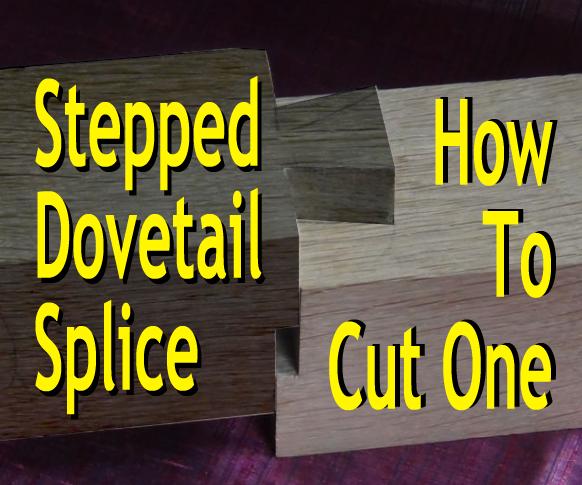 Cut a Stepped Dovetail Splice (Koshikake Aritsugi)