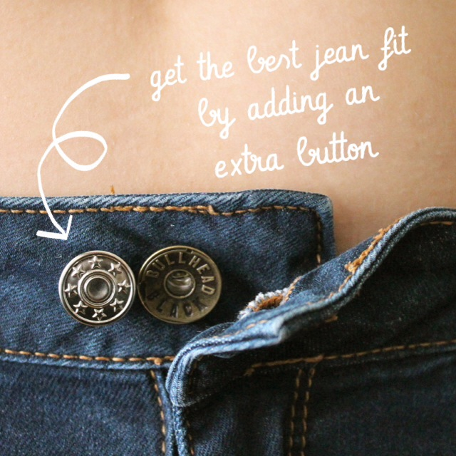 add an extra button to your jeans for the best fit
