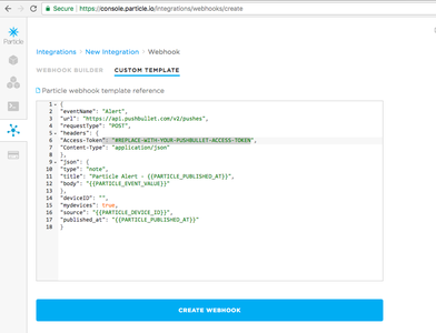 Particle Photon - Web Hooks - Notifications (Pushbullet, SMS, Email)