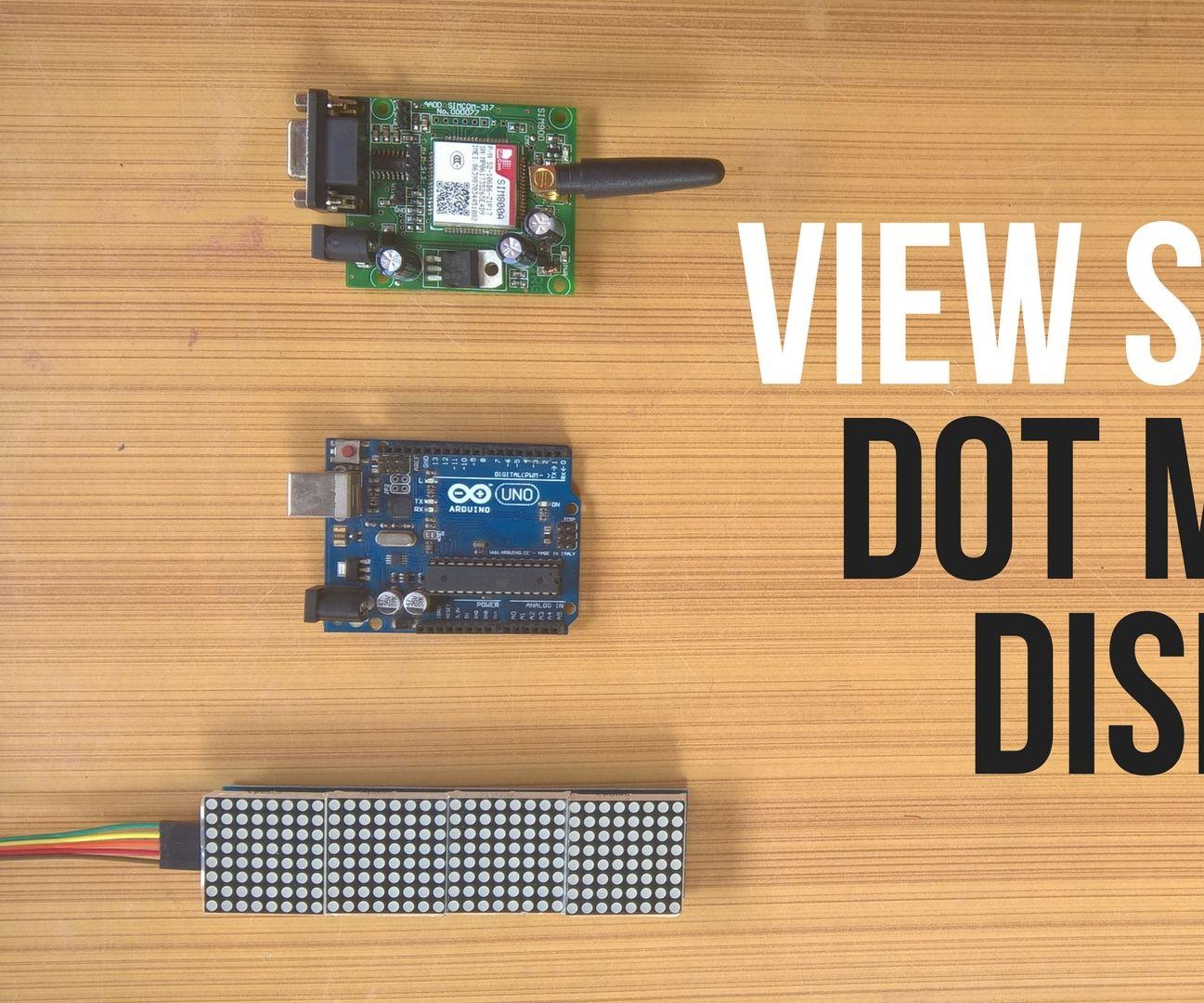 View SMS on a Dot Matrix Display