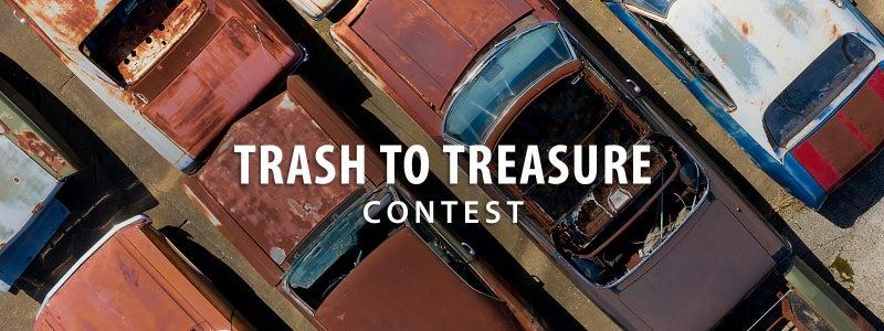 Trash to Treasure Contest