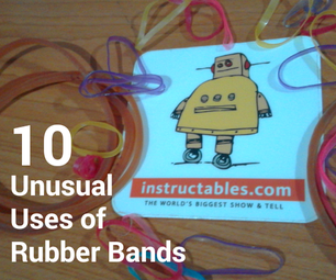 10 Unusual Uses of Rubber Bands