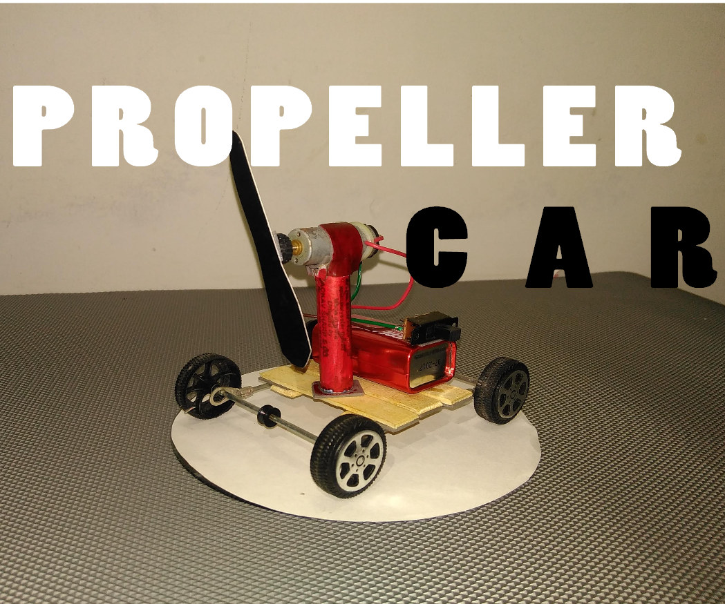 How to make a Propeller Car