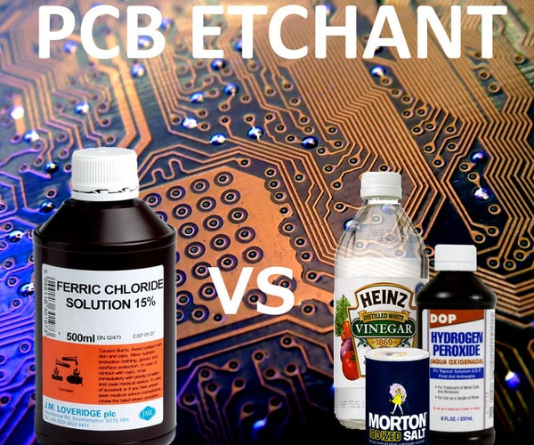 Is the Best PCB Etchant in Every Kitchen ?