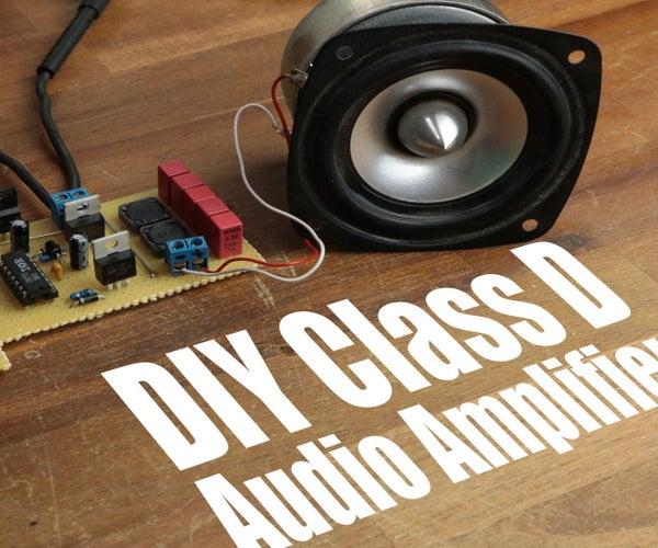 DIY Class D Audio Amplifier