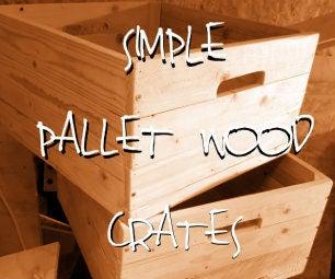 Simple Pallet Wood Crates