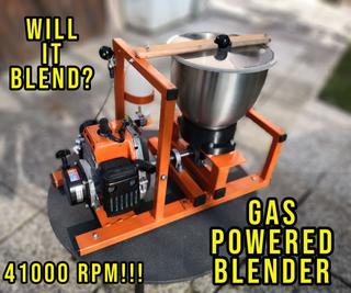 Gas Powered Blender of DOOM