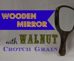 Wooden Mirror - Walnut Crotch Grain