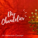 DIY Chandelier (The Art of Transforming Object)