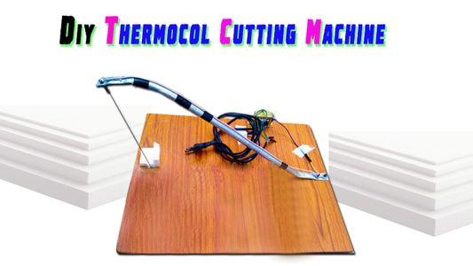 Homemade Thermocol/Foam Cutting Machine.