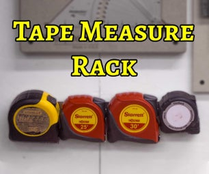 Quick Wall-Mount Tape Measure Rack
