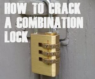 HOW TO CRACK ANY COMBINATION LOCK IN SECONDS