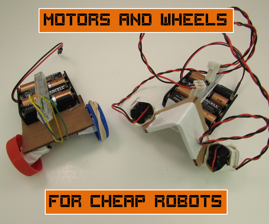 Motors and Wheels for Cheap Robots