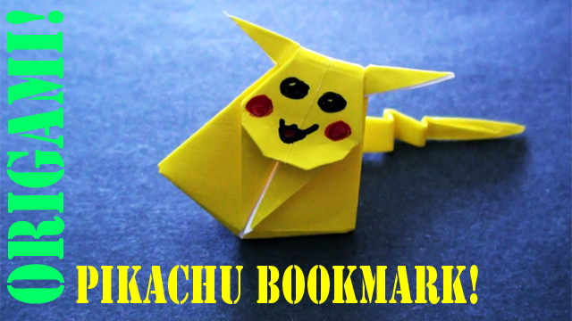 How to make an Origami Pikachu Bookmark!