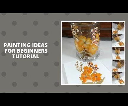 PAINTING IDEAS FOR BEGINNERS TUTORIAL