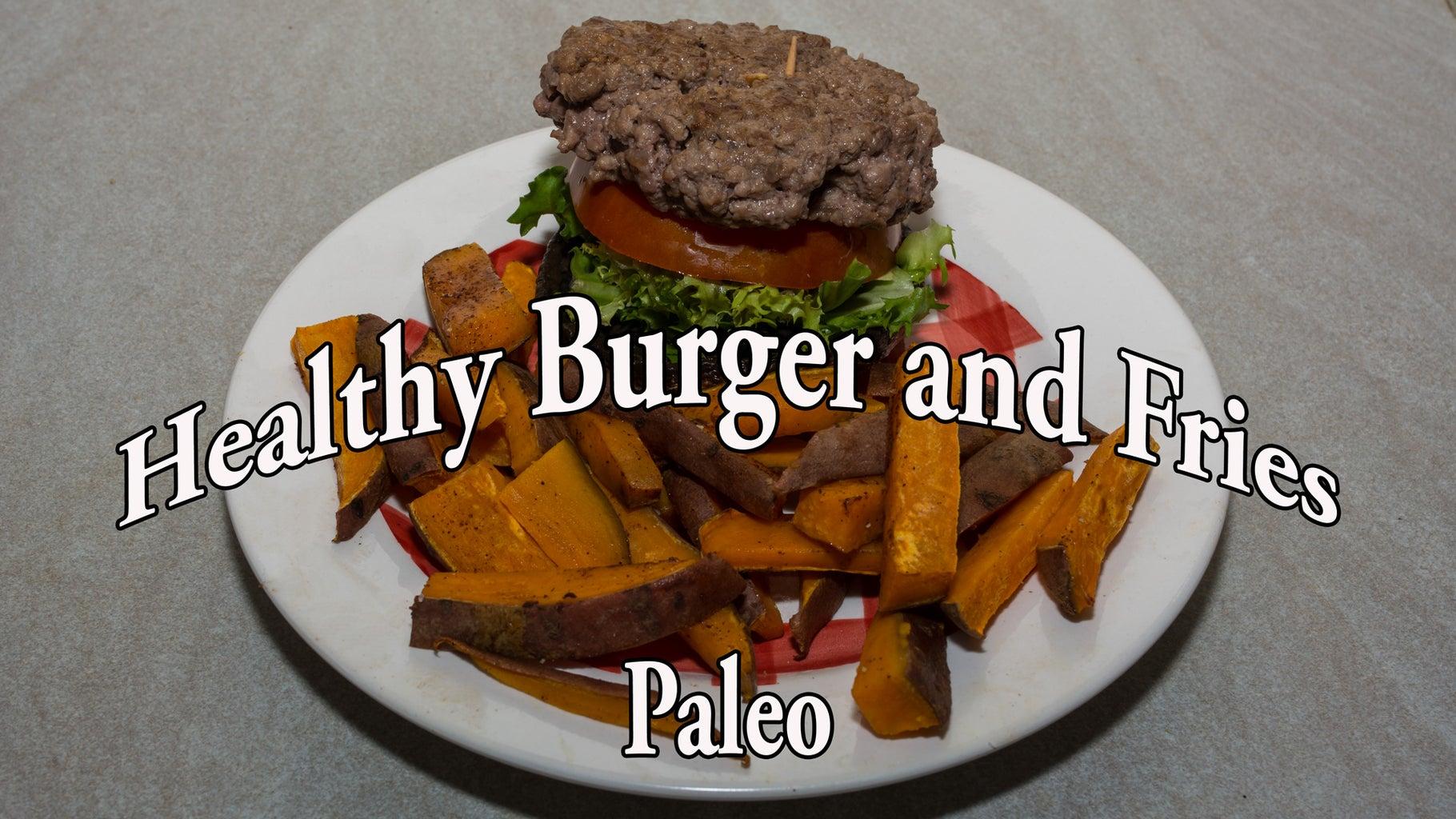 Paleo Burgers and Fries