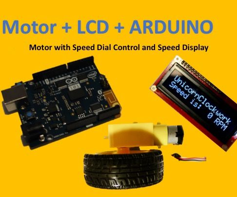 Motor + LCD + Arduino: Motor Speed Controller With Speed Display