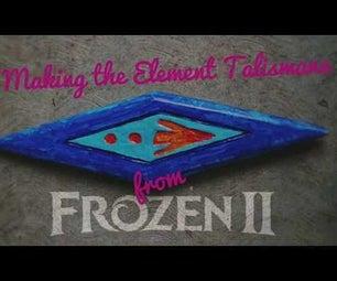 Making Element Talismans From FROZEN II