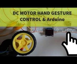 DC MOTOR Hand Gesture Control Speed & Direction Using Arduino