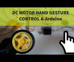 DC MOTOR Hand Gesture Control Speed & Direction Using Arduino