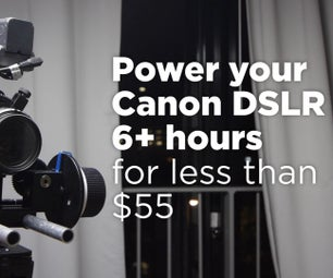 Power Your DSLR Up to 6+ Hours