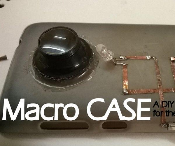 MacroCase - a DIY Phone Case for Macro Photography