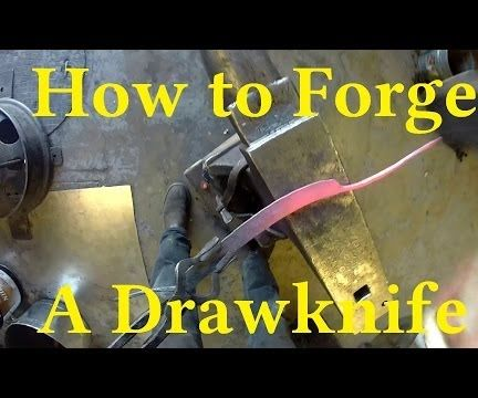 Forge a Drawknife