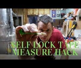 Self Lock Measuring Tape Hack