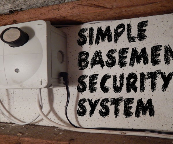 Simple Basement Security System