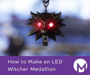 How to Make an LED Witcher Medallion