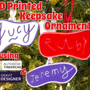 3D Printed Keepsake Ornaments