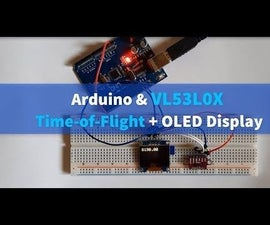 Arduino and VL53L0X Time-of-Flight + OLED Display Tutorial