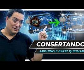 How to Repair Burned Arduino or ESP32