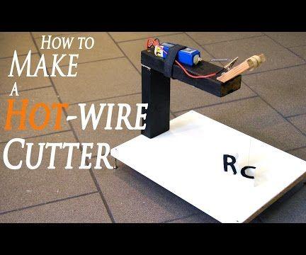 DIY Hot Wire Cutter for Plexiglass, Cardboard and Foam