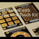 Get Started With Capacitive Touch Kit