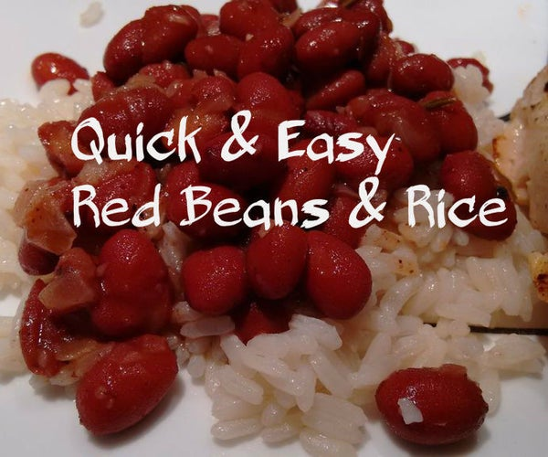 Quick & Easy Red Beans and Rice