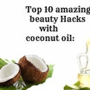 Top 10 Beauty Hacks With Coconut Oil- Out of the Box Beauty Tips