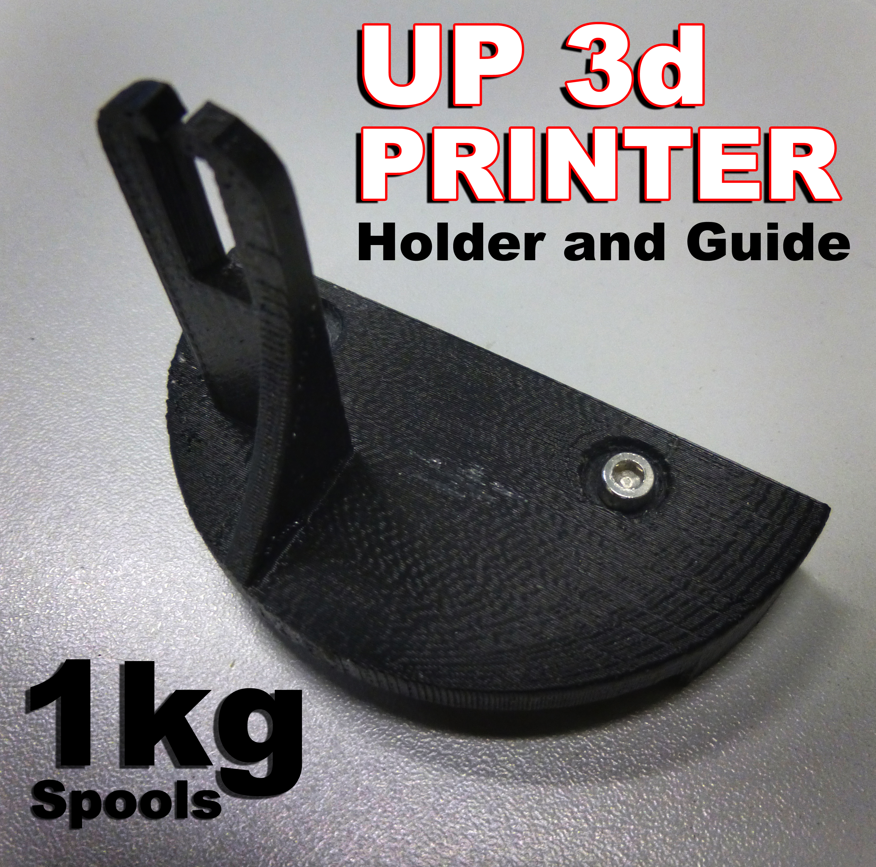 UP 3d Printer - 1kg Spool Holder and Filament Guide
