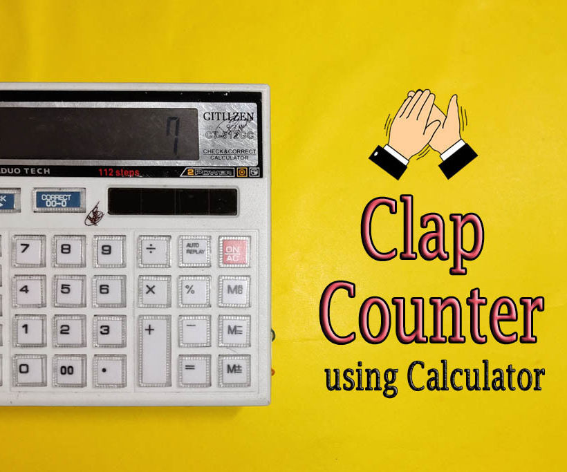 DIY    Clap Counter From Calculator
