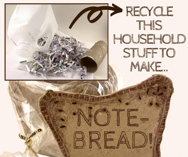 Make a Loaf of Recycled Note-Bread (Zero Carbs!)