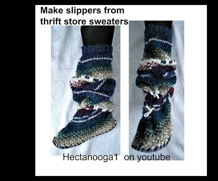MAKE SLIPPERS FROM OLD SWEATERS