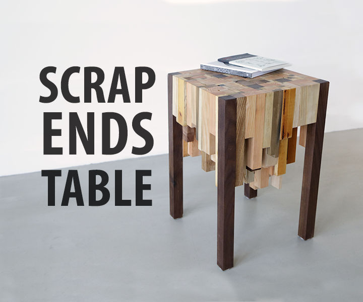 scrap ends table