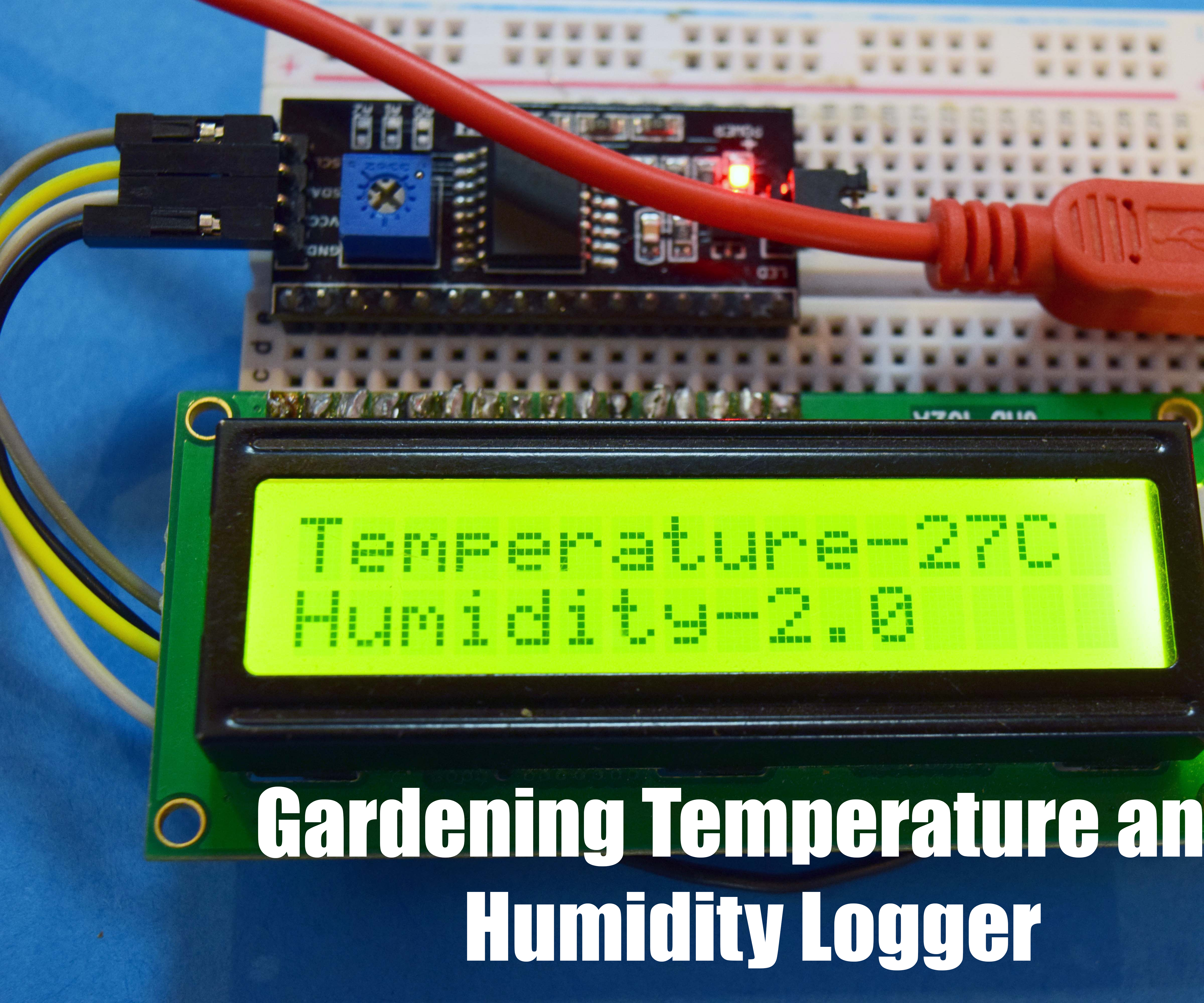 Gardening Temperature and Humidity Logger
