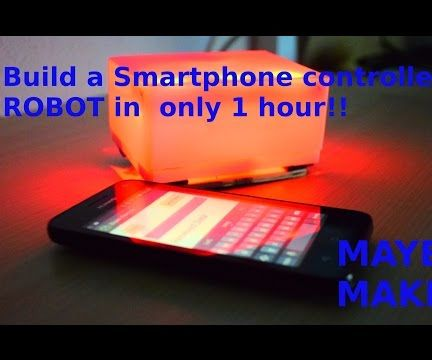 How to Build a Smartphone Controlled Arduino Robot in Only 1 Hour