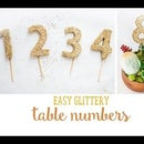DIY Glittery Gold Table Numbers