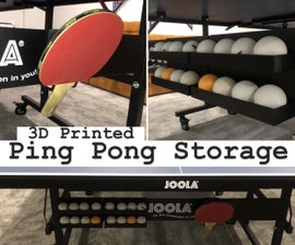 3D Printed Ping Pong Storage