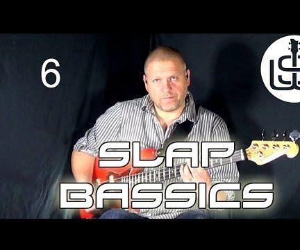 Slap Bassics by Scott Whitley Lesson 6 - Intro Slap Bassline Pt 1