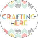 Crafting Here