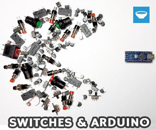 Everything You Need to Know About Switches and Arduino